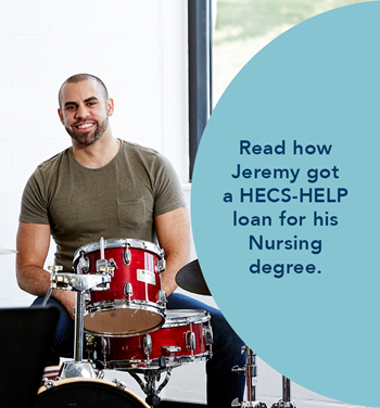 Read how Jeremy got a HECS-HELP loan for his nursing degree.